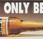 It's only beer. The propaganda against alcohol.